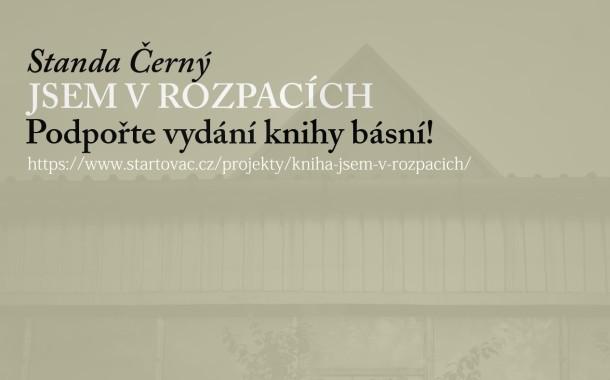 Standa Černý vydá knihu poezie, pokud mu pomůžete!